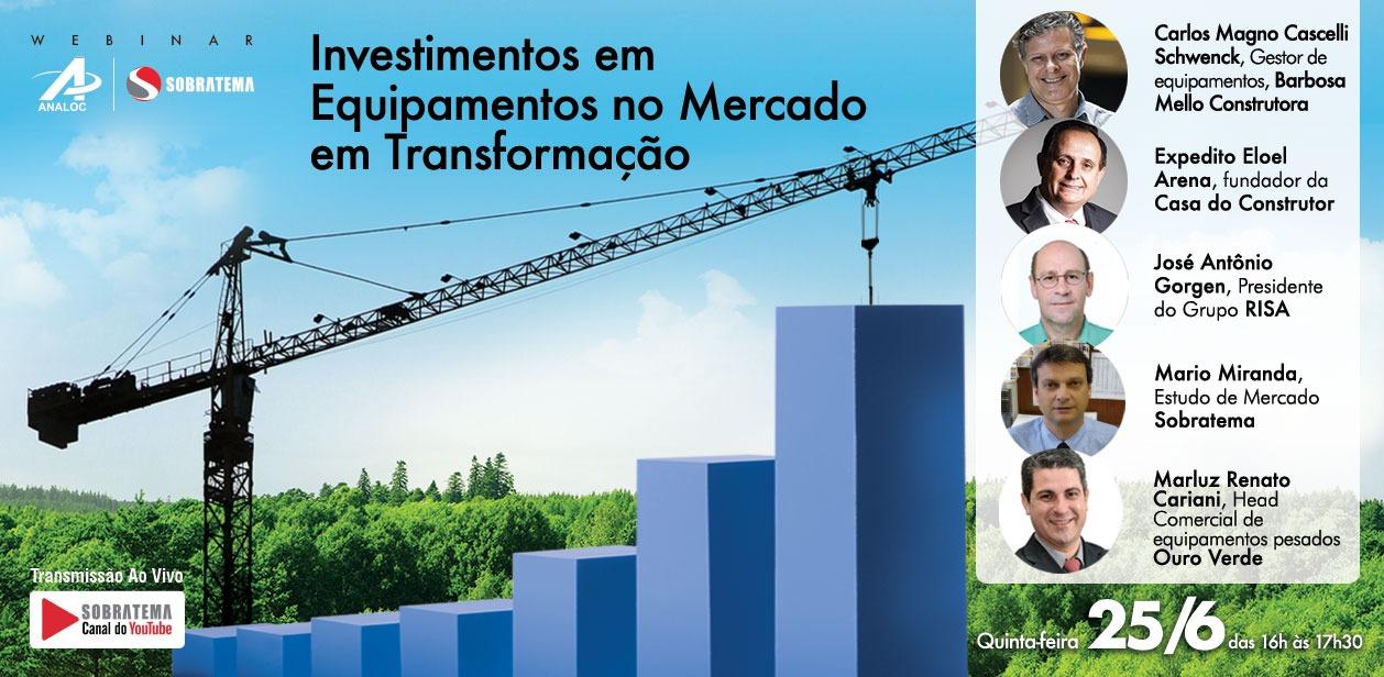 Webinar: Investimentos em Equipamentos no Mercado em época de Transformação